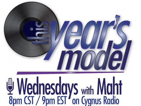 This Year's Model, Wednesdays with Maht on Cygnus Radio