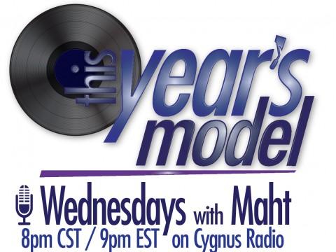 This Year's Model, Wednesdays with Maht on Cygnus Radio